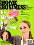 Home Business Magazine - 2013-06-01