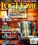 Log Home Living Magazine - 2013-08-01
